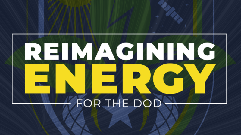 Reimagining Energy for the DoD Kicks Off with a Virtual Challenge Definition Workshop
